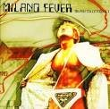 MILANO FEVER