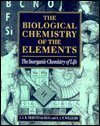 The Biological Chemistry of the Elements: The Inorganic Chemistry of Life
