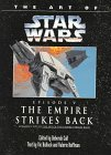 Art of Star Wars:  The Empire Strikes Back (Classic Star Wars)
