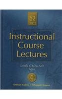 Instructional Course Lectures, 2003: With Index for 1999, 2000, 2001, 2002 and 2003 (INSTRUCTIONAL COURSE LECTURES (AMERICAN ACADEMY OF ORTHOPAEDIC SURGEONS))