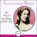 Victor Recordings 1925-37 by Lucrezia Bori