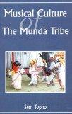 Musical Culture of the Munda Tribe
