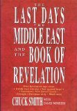 The Last Days: The Middle East and the Book of Revelation