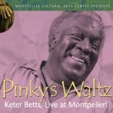 Pinky's Waltz: Live At Montpelier!