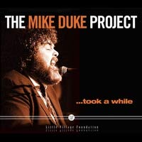 The Mike Duke Project Took A While