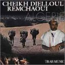Trab Music by Cheikh D. Remchaoui (2000-10-17)