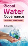 Global Water Governance: Crisis and Management [Paperback] Iqbal, Jaquir