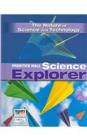 Science Explorer: The Nature of Science and Technology