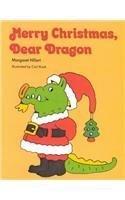 Merry Christmas Dear Dragon (Modern Curriculum Press Beginning to Read)