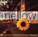 Mellow Jazz by BBC Big Band (2000-02-08)