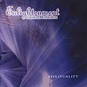 Enlightenment Guided Meditation: Spirituality