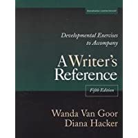 Developmental Exercises To Accompany A Writer's Reference - Fifth Edition