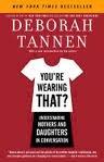 [画像:You're Wearing That?: Understanding Mothers and Daughters in Conversation]