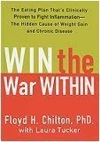Win the War Within: The Eating Plan That's Clinically Proven to Fight Inflammation - The Hidden Cause of Weight Gain and Chronic Disease [並行輸入品]