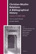 Download Christian-Muslim Relations, A Bibliographical History: 1200-1350 (History of Christian-Muslim Relations) 9004228543