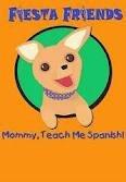 Mommy Teach Me Spanish, Vol. 1: Tengo Hambre - I am Hungry!