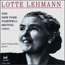 Lotte Lehmann: The New York Farewell Recital