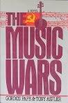 The Music Wars: A Novel