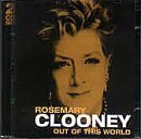 Out of This World by Rosemary Clooney