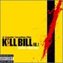 KILL BILL by O.S.T.(V.A.) (2003-10-16)