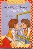 Junie B. First Grader Toothless Wonder
