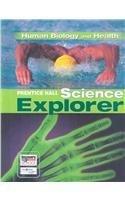 SCIENCE EXPLORER C2009 BOOK D STUDENT EDTION HUMAN BIOLOGY AND HEALTH (Prentice Hall Science Explorer) [並行輸入品]