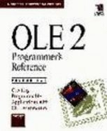 OLE 2 Programmer's Reference: Creating Programmable Applications with OLE Automation (Microsoft Professional Editions)