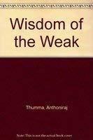 Wisdom of the Weak