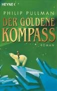 Der Goldene Kompass = The Golden Compass (His Dark Materials)