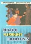 Major Sanskrit Dramatists