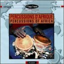 Africa-Percussions of by Percussions of Africa