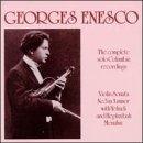 Enescu - Violinist and Composer