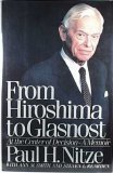 From Hiroshima to Glasnost: At the Center of Decision