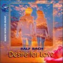 Desire for Love by Ralf Bach
