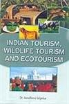 Indian Tourism Wildlife Tourism and Ecotourism [Paperback] Aaradhana Salpekar