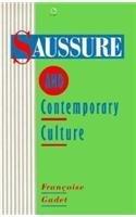 Saussure and Contemporary Culture (Radius Books)