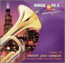 WNUA 95.5: Smooth Jazz Vol. 14 by Various Artists
