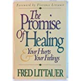 Promise of Healing: Your Hurts and Your Feelings