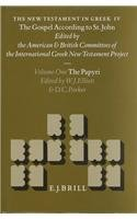 The New Testament in Greek IV: The Gospel According to St. John : The Papyri (NEW TESTAMENT TOOLS AND STUDIES)