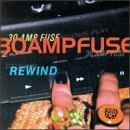 Rewind by 30 Amp Fuse (1998-10-23)