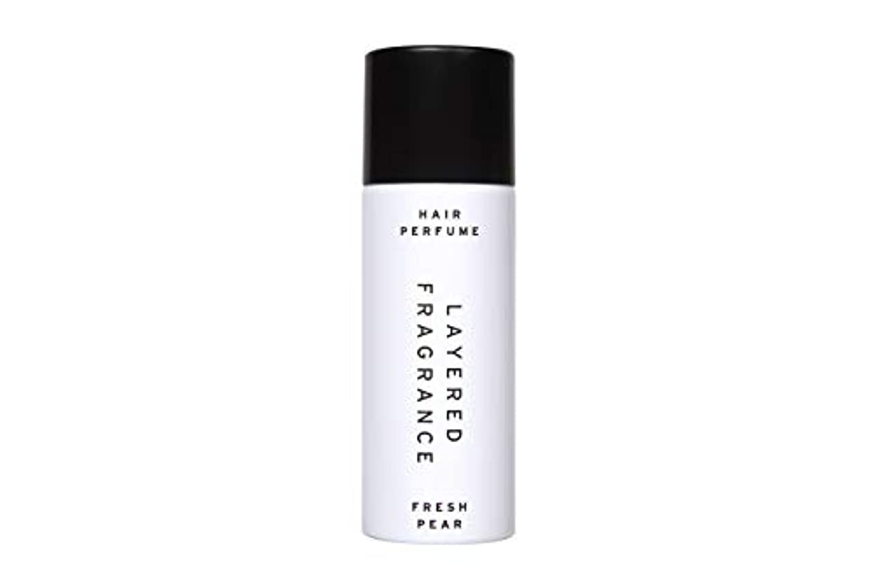 十一たらい反逆者レイヤードフレグランス ヘアトリートメントパフューム フレッシュペア LAYERED FRAGRANCE HAIR TREATMENT PERFUME FRESH PEAR