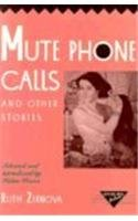Mute Phone Calls and Other Stories (Rutgers Press Fiction)