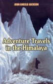 Adventure Travels in the Himalayas