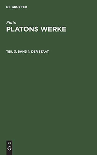 Der Staat: Aus Werke Platons Werke