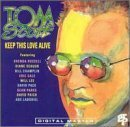 Keep This Love Alive by Tom Scott (1991-07-03)