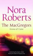 The MacGregors: Serena & Caine: Playing the Odds / Tempting Fate