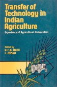Transfer of Technology in Indian Agriculture: Experience of Agricultural Universities