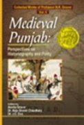 Medieval Punjab: Perspectives on Historiography and Polity: Vol. 2: Collected Works of Professor B.R. Grover