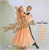 Ballroom Dancing: In Strict Tempo, Vol. 1
