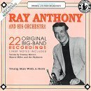 Ray Anthony and His Orchestra: 22 Original Big Band Hits by Ray Anthony (1994-05-03)